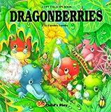Dragonberries, Caroline Formby, 0859536602