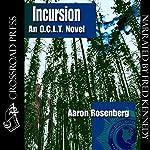 Incursion: The O.C.L.T. Series, Book 4 | Aaron Rosenberg