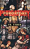 Purgatory, Frederick William Faber, 0895557282