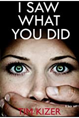 I Saw What You Did: (Today she discovered that her husband is a serial killer) Kindle Edition