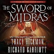 The Sword of Midras: A Shroud of the Avatar Novel | Tracy Hickman, Richard Garriott