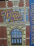 Roar Lions Roar, Stan B. Cohen and Richard Andre, 092952103X