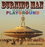 Burning Man - The World's Biggest Playground