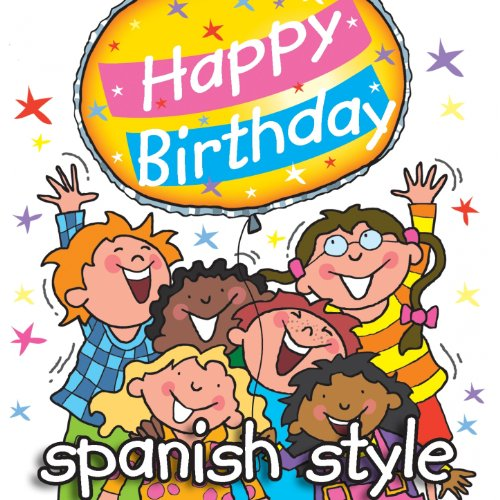 Happy Birthday - Spanish Music Style -
