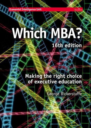 WHICH MBA?: A critical guide to the world's best MBAs (16th Edition)