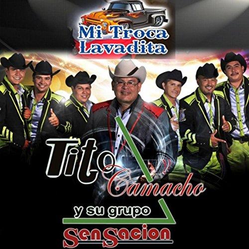 Amazon.com: Mi Troca Lavadita: Tito Camacho y Su Grupo