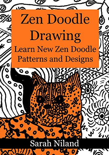 ZEN Doodle Drawing: Learn New Patterns and Designs (Drawing is Easy Book 1)