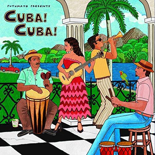 Cuba! Cuba! by Putumayo