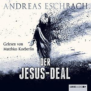 Der Jesus-Deal (Das Jesus-Video 2) Hörbuch