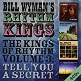Kings of Rhythm Volume 3: Tell You a Secret