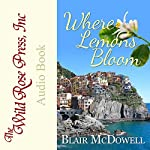 Where Lemons Bloom | Blair McDowell