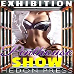 Penthouse Show: Exhibitionist Public Show Taboo | Hedon Press