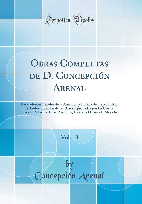 Obras Completas de D. Concepción Arenal, Vol. 10: Las ...