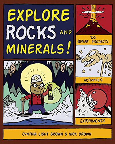Explore Rocks and Minerals!: 25 Great Projects, Activities, Experiements (Explore Your World) (Rocks And Minerals Games For Grade 4)