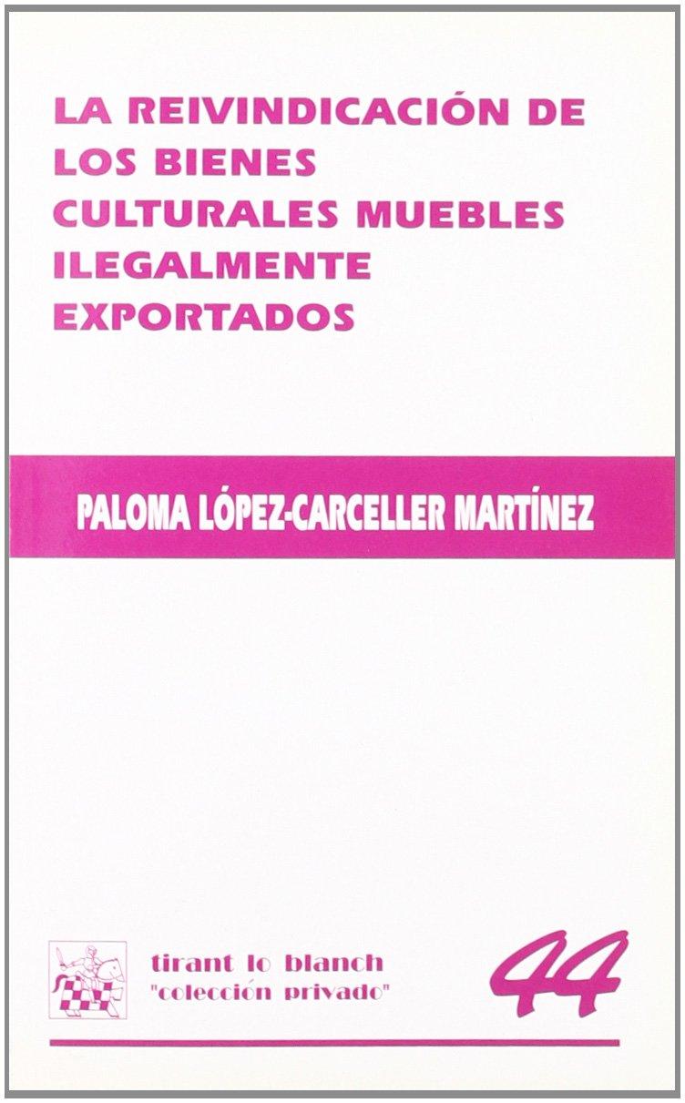La Reivindicaci N De Los Bienes Culturales Muebles Ilegalmente  # Muebles Martinez