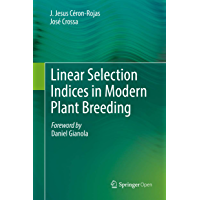 Linear Selection Indices in Modern Plant Breeding (English Edition)