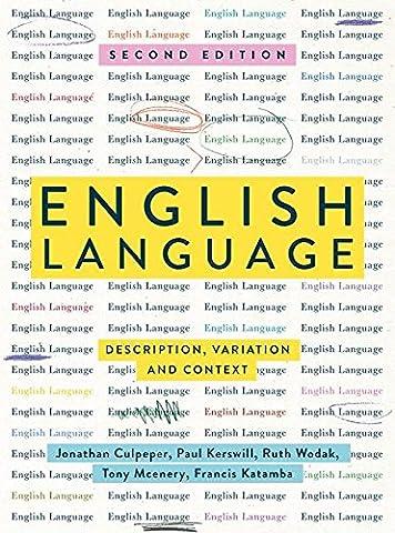 English Language: Description, Variation and Context (Language Variation And Change)