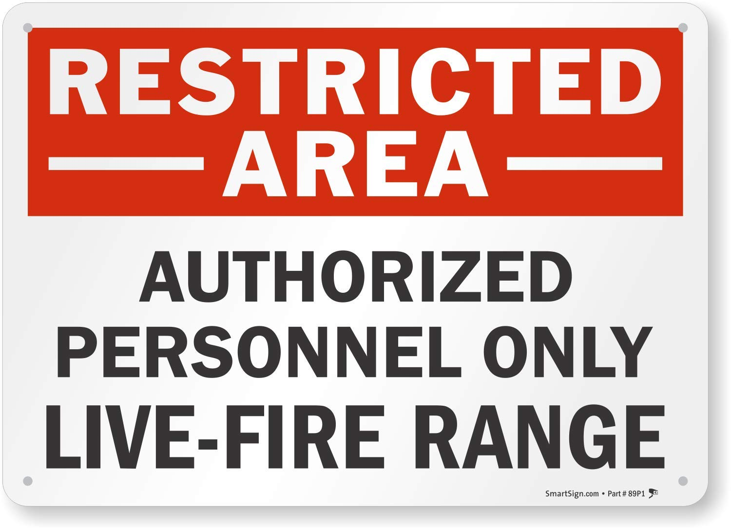 """SmartSign""""Restricted Area - Authorized Personnel Only, Live-Fire Range"""" Sign 