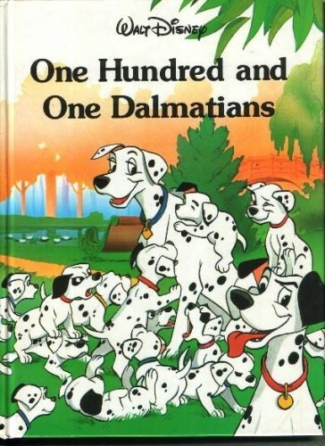 One Hundred and One Dalmatians (Disney Classic Series)