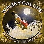 Whisky Galore | Compton Mackenzie
