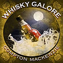 Whisky Galore Audiobook by Sir Compton Mackenzie Narrated by David Rintoul