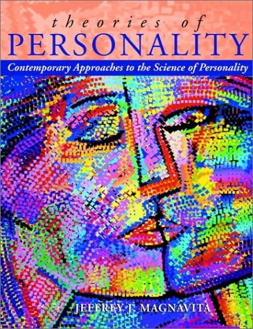 Theories of Personality: Contemporary Approaches to the Science of Personality