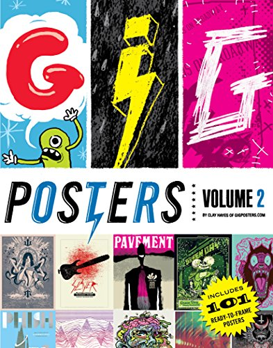 Band Gig Posters - Gig Posters Volume 2: Rock Show Art of the 21st Century