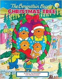 Amazon.com: The Berenstain Bears' Christmas Tree (Berenstain Bears ...