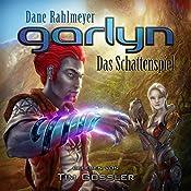Garlyn: Das Schattenspiel (Schattenraum-Trilogie 1) | Dane Rahlmeyer