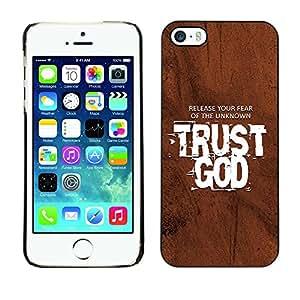 Paccase / Dura PC Caso Funda Carcasa de Protección para - BIBLE Release Your Fear Of The Unknown - Trust God - Apple Iphone 5 / 5S