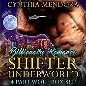 Shifter Underworld 4 Part Wolf Box Set | Cynthia Mendoza