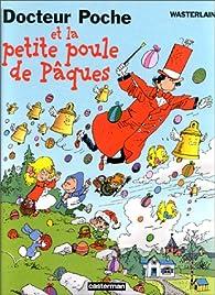 Book's Cover of Docteur poche et la petite poule de Pâques