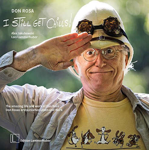 R.E.A.D Don Rosa - I Still Get Chills: The Amazing Life and Work of Don Rosa (English and German Edition)<br />W.O.R.D