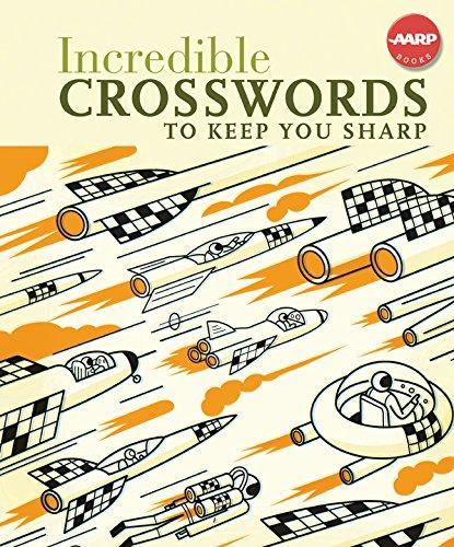 Download Incredible Crosswords to Keep You Sharp (AARP®) pdf