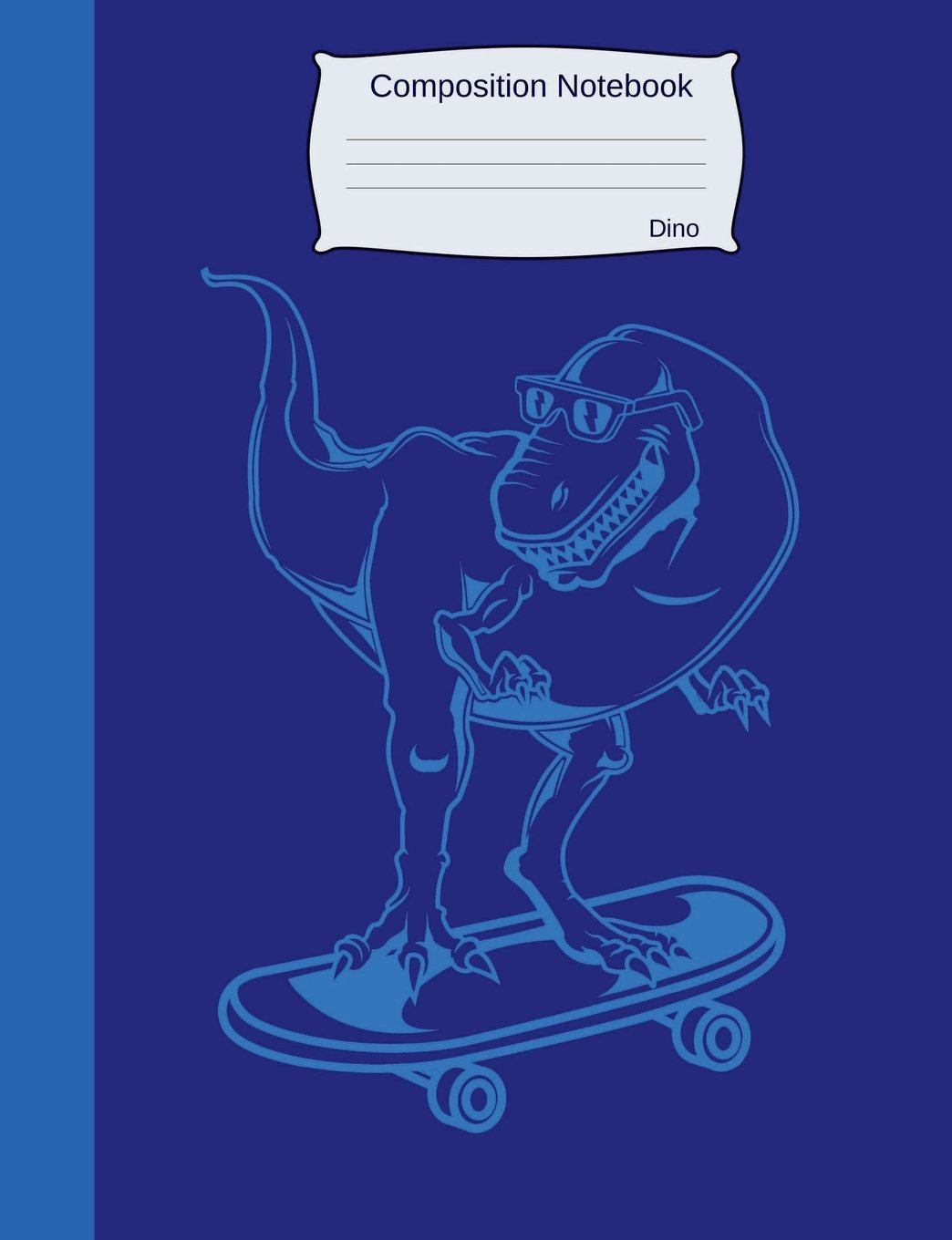 Read Online Composition Notebook Dino: Wide Ruled lined Book to write in for school, take notes, for kids, students,teachers, homeschool, blue Dinosaur on Skateboard Cover PDF