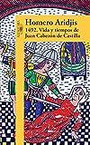 1492 .Vida y tiempos de Juan Cabezon de Castilla   / 1492 .Life and Times of Jua n Cabezon of Castile (Spanish Edition)