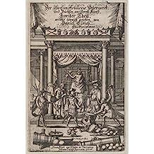 historic pictoric Art Print Title page, Der Grossen Artillerie Feuerwerck .' | Artist: Christoph Metzger| Created: 1676 | Antique Vintage Fine Art Poster Reproduction