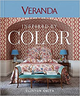 Veranda Inspired By Color: Clinton Smith, Veranda: 9781618372321:  Amazon.com: Books
