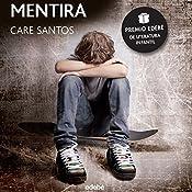 Mentira [Lie] | Care Santos