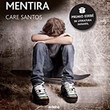 Mentira [Lie] Audiobook by Care Santos Narrated by Judith Puig