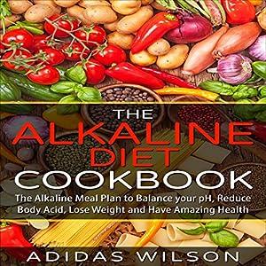 The Alkaline Diet Cookbook Audiobook