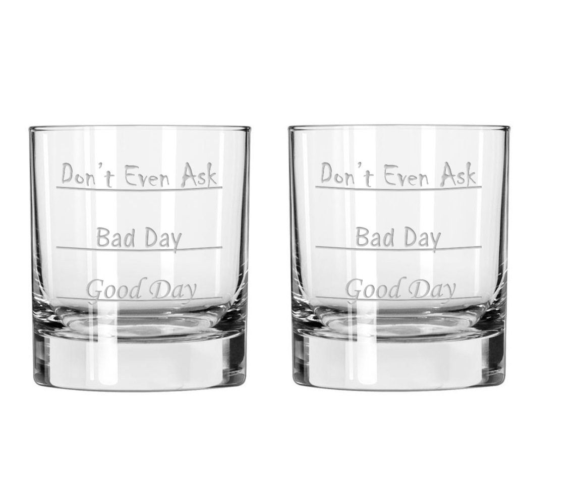 Good Day - Bad Day - Don't Even Ask Old Fashioned Scotch Whiskey Glass (Set of 2)