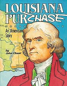 Louisiana Purchase an American Story