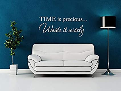 Amazon com: Time is Precious  Waste It Wisely Quote Transfer