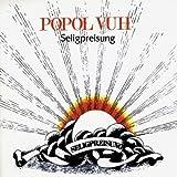 Seligpreisung by Popol Vuh (2004-10-25)