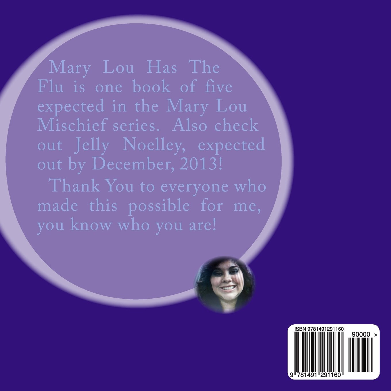 Mary Lou Has The Flu? (Mary Lou Mischief)