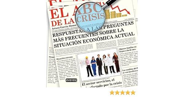 El ABC de la crisis: Respuestas a las preguntas más frecuentes ...