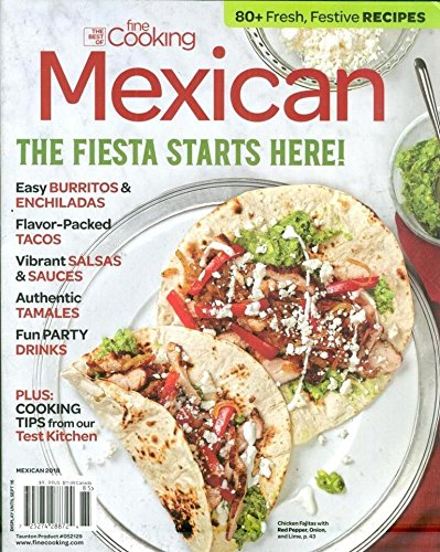 Best of Fine Cooking 2018: Mexican Magazine