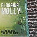 Alive Behind the Green Door