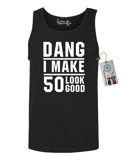 Custom Apparel R Us 50th Birthday T Shirt Dang I Make 50 Look Good Mens Tank